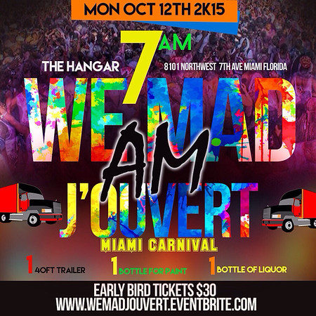 10/12/15 We Mad Jouvert