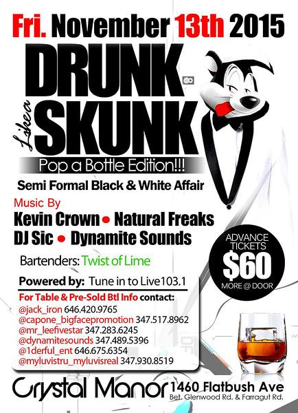 11/13/15 Drunk Like A Skunk